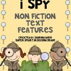 This Product will make a great addition to your Non Fiction and Informational Text studies.   It includes: Non Fiction Text Feature Posters I Spy N...