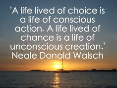 Neale Donald Walsch inspires...have a fab week. Choose the life YOU want : ) PS Neale's talking on Thursday...