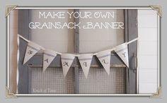 DIY Antique Grain Sack Banner {Printable} - from KnickofTime.net