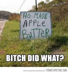 funny sign, laugh, stuff, cakes, funni, apples, humor, alabama, apple butter