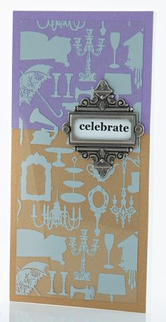 Metallic Celebrate Card by @Julia Stainton