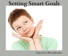 Setting Smart Goals via @JanalynVoigt |Live Write Breathe