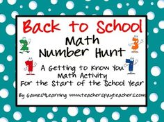 FREEBIE - Back to School Math Number Hunt by Games 4 Learning is a getting to know you math activity for the start of the school year.