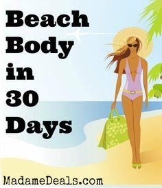 Beach Body Workout in 30 Days http://madamedeals.com/beach-body-workout-30-days/ #inspireothers #workout #exercise #summer