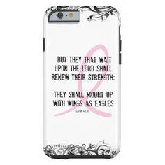Breast Cancer Awareness Bible Verse Pink Ribbon Tough iPhone 6 Case