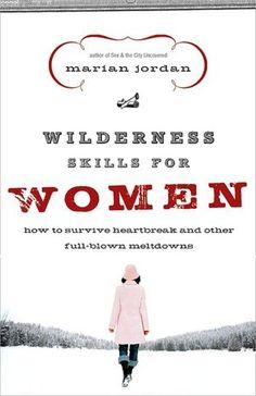Wilderness Skills for Women by Marian Jordan