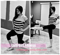 Lazy Girl Workout ~ Mini workouts you can do anywhere:)