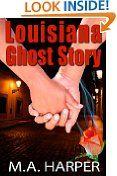 Free Kindle Books - Horror - HORROR - FREE - Louisiana Ghost Story