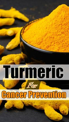 Why 93octors Recommend Turmeric For Cancer Prevention