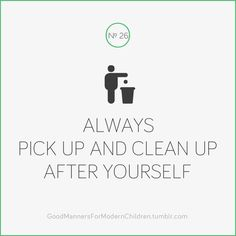 poems about cleaning up after yourself | just b.CAUSE