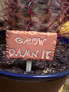 garden signs, plant markers, fashion styles, houseplants, gardens, clay plant, plant marker ideas, grow damn, garden plants