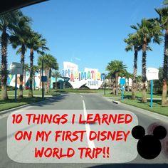 10 Things I learned on my first trip to Disney World! ~MySixRingCircus.com #disneyworld #travel #vacation #summer #disney