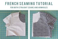 French Seams for Straight Seams and Armholes
