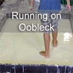 Running on Oobleck