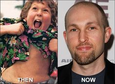 Chunk from Goonies..