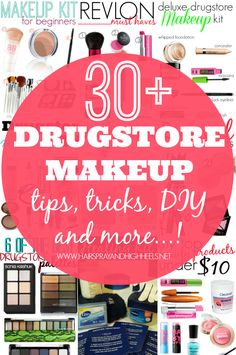30+ Drugstore Makeup Posts! Pin now, read later! Tips, Tricks, DIY and more!