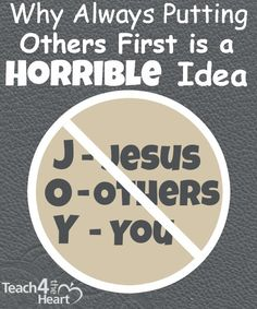 Why Always Putting Others First is A Horrible Idea | Teach 4 the Heart