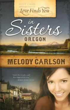 Love Finds You in Sisters, Oregon
