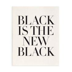 Black is the New Black Art Print    The Atelier