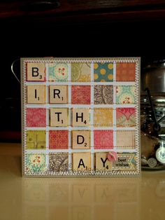 """Birthday - Best Wishes - <a href=""""http://Scrapbook.com"""" rel=""""nofollow"""" target=""""_blank"""">Scrapbook.com</a> - they used Scrabble stickers for the tiles."""