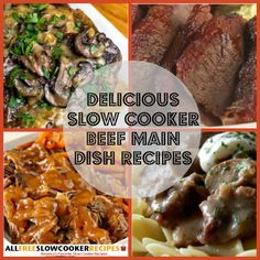 Slow cooker beef recipes are great for weeknight meals and special occasions. To get tasty dinner ideas, check out our collection, Beef Main Dishes 7 Delicious Slow Cooker Beef Main Dish Recipes.