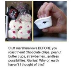 Stuff your marshmallows for bonfires