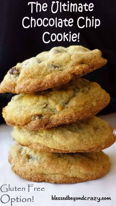 The Ultimate Chocolate Chip Cookie (GF Option) from blessedbeyondcrazy.com