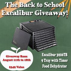 GREAT Excalibur Dehydrator GIVEAWAY!  #giveaway