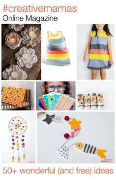 #creativemamas Online Magazine - 50+ beautiful (and free) ideas