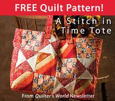 A Stitch in Time Tote Download from Quilter's World newsletter. Click on the photo to access the free pattern. Sign up for this free newsletter here: AnniesNewsletters.com.