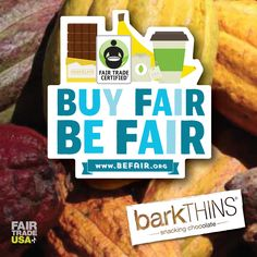 Quality products. Improving lives. Protecting the Environment. That's what Fair Trade is all about! Learn more here: http://BeFair.org @fairtradeusa #barkTHINS #befair