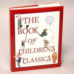 The Book of Children's Classics for bedtime reading!