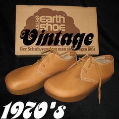 Things from My Youth: The Earth Shoe...Ugly as H*ll but comfy. Apparently they are making a resurgence. Look for these bad boys! haha