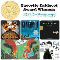 Favorite Caldecott Award Winners 2010-Present