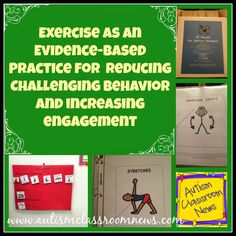 Applying the Research: Exercise as an Evidence-Based Practice for Reducing Challenging Behavior and Increasing Engagement by Autism Classroom News: http://www.autismclassroomnews.com behavior management autism, autism behavior management, autism classroom, classroom news, challeng behavior, autism research, challenging behaviors