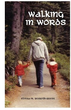 Walking In Words |  by Elvera M. Rexroth-Reese