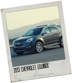 "2013 Chevrolet Equinox  ""Repin"" if this is your pick! #topcars"