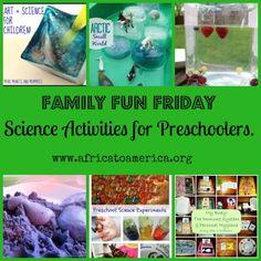 Science activities for preschoolers.