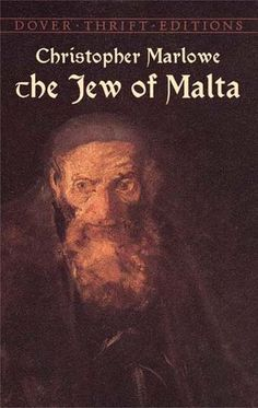 The Jew of Malta by Christopher Marlowe