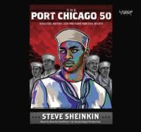 <2014 pin> The Port Chicago 50 - Disaster, Mutiny, and the Fight for Civil Rights by Steve Sheinkin.  SUMMRY: Presents an account of the 1944 civil rights protest involving hundreds of African-American Navy servicemen who were unjustly charged with mutiny for refusing to work in unsafe conditions after the deadly Port Chicago explosion.