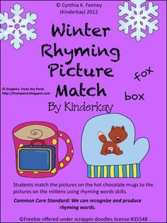 Students match the pictures on the hot chocolate mugs to the pictures on the mittens using rhyming words skills. This packet is based upon the Comm...