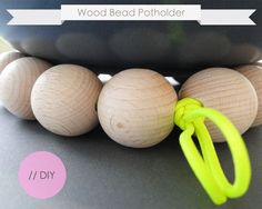 wood bead, potholders, beads, clever, diy wood