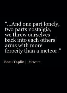 Meteors   beau taplin One of my favourite. .. ♥