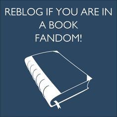 Many Book Fandoms! <3