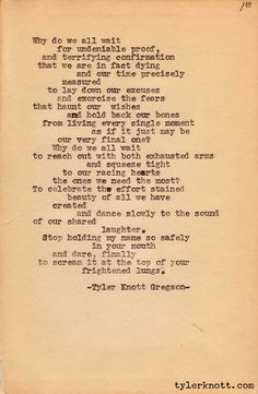 Typewriter Series #6 by Tyler Knott Gregson