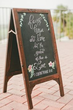 Faith Hope and Love but the greatest of these is Love. 1 Corinthians 13:13. Wedding Signs.  See More: http://www.StyleMePretty.com/california-weddings/2014/05/14/classic-elegant-pelican-hill-resort-wedding/ Photography: One Love Photo - onelove-photo.com