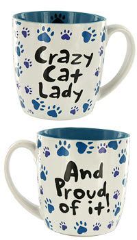 What's so crazy about being a cat lady? You love felines -- and best of all, they love you. Only $5.00, plus they will fund 14 bowls of food with your purchase. I've ordered from this site before and had great service, plus they have really cute items!