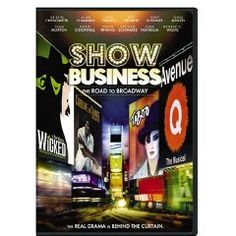 Show Business - The Road to Broadway $14.99