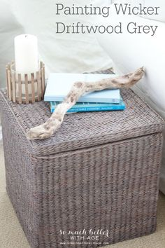 Painting Wicker Driftwood Grey | So Much Better With Age
