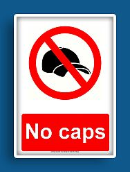Prohibition sign : No Caps